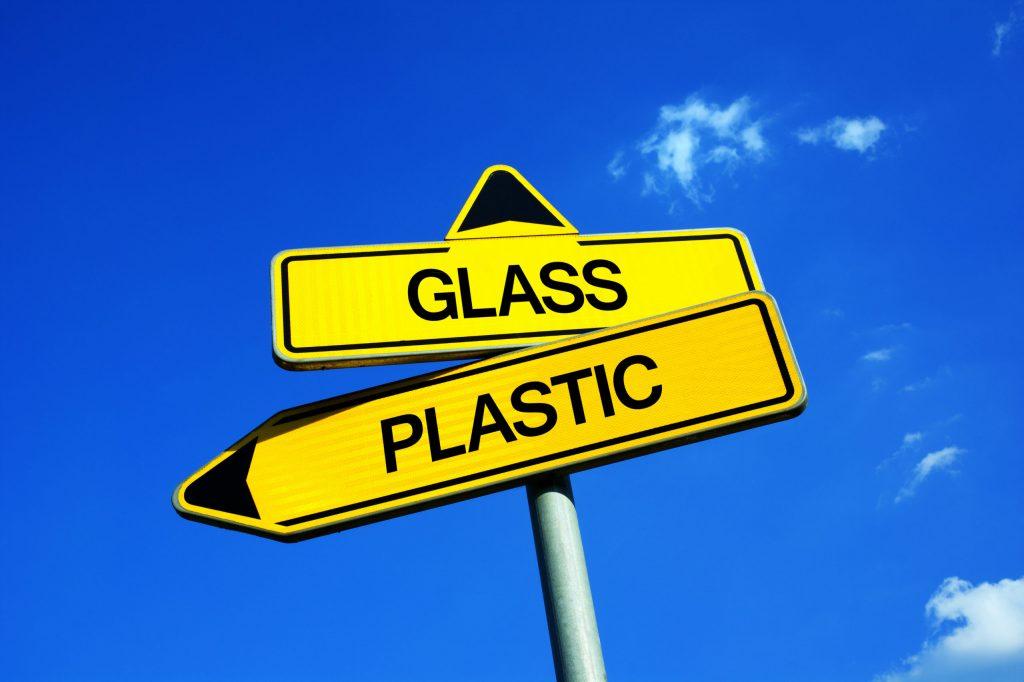 Glass or plastic?